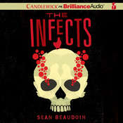 The Infects Audiobook, by Sean Beaudoin