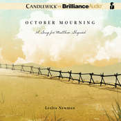 October Mourning: A Song for Matthew Shepard, by Lesléa Newman
