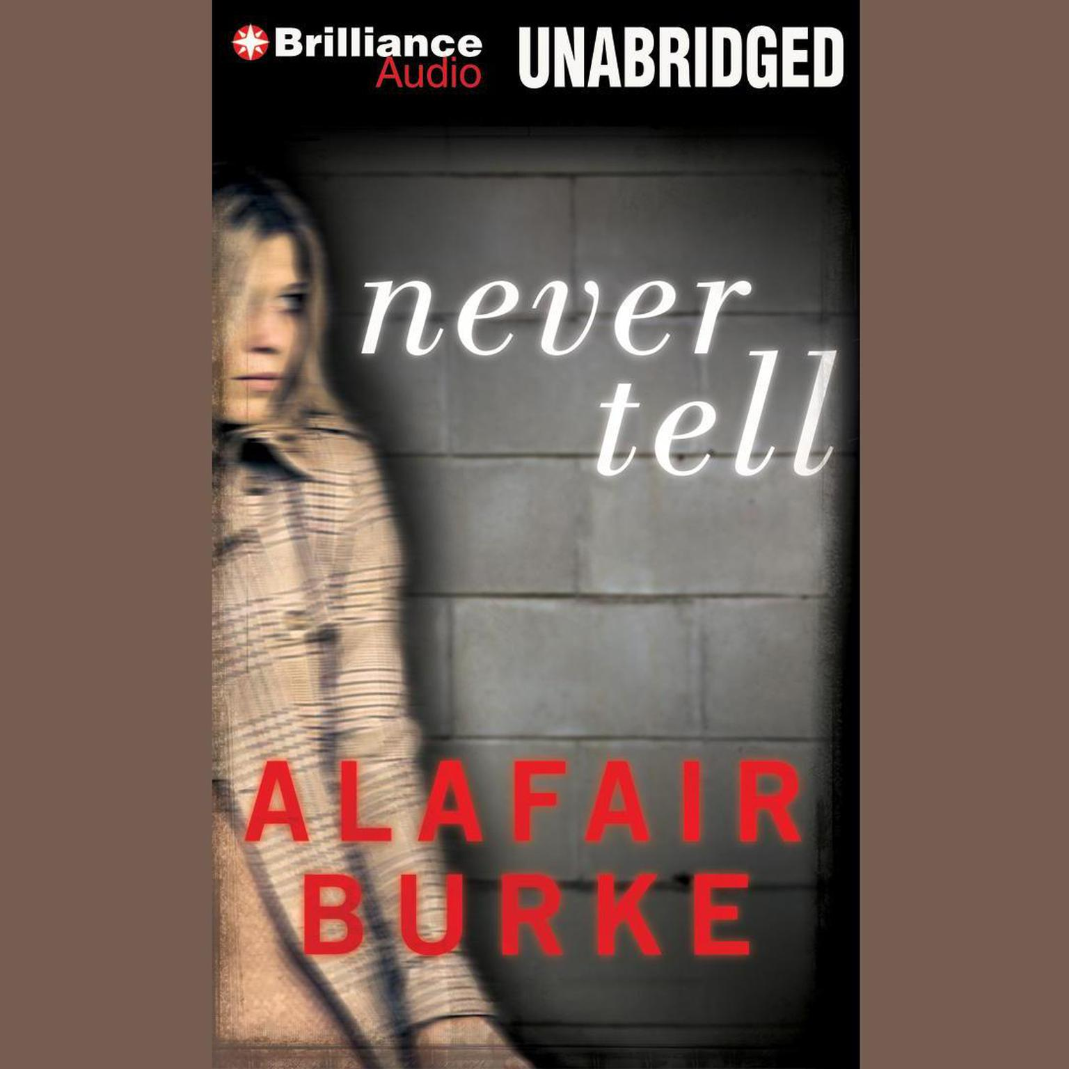 Printable Never Tell: A Novel of Suspense Audiobook Cover Art
