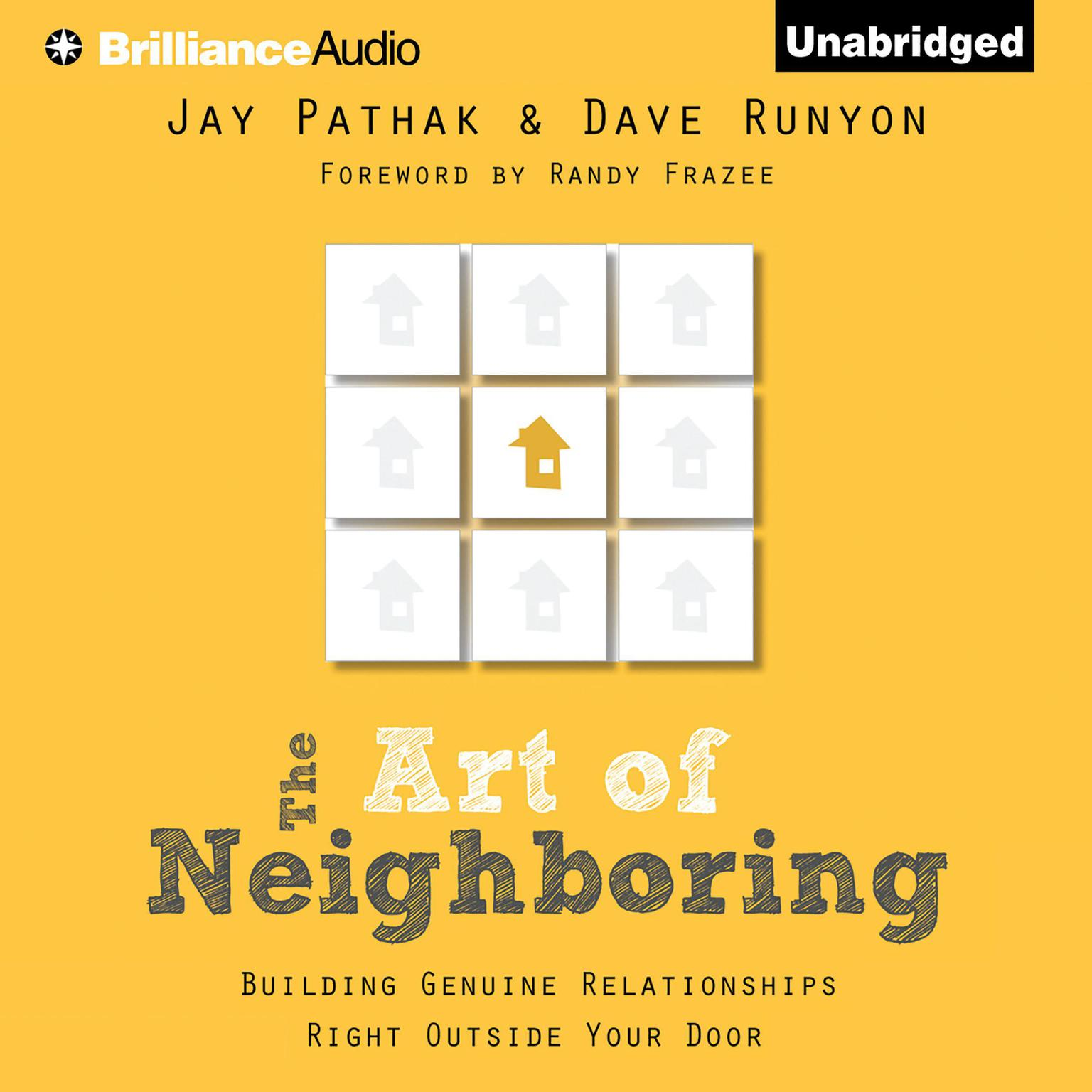 Printable The Art of Neighboring: Building Genuine Relationships Right Outside Your Door Audiobook Cover Art