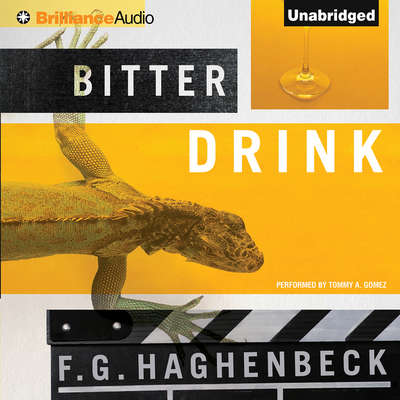 Bitter Drink Audiobook, by F. G. Haghenbeck