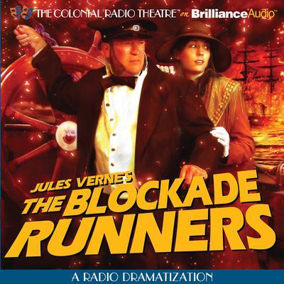 The Blockade Runners Audiobook, by Jules Verne