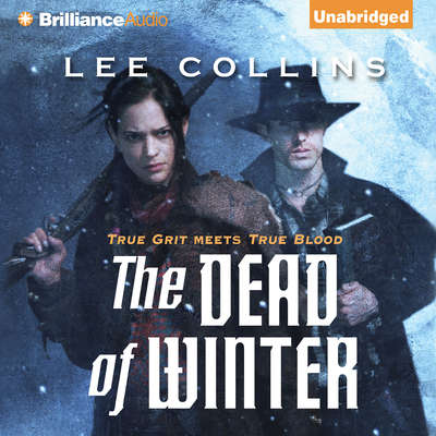 The Dead of Winter Audiobook, by Lee Collins