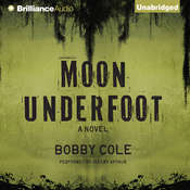 Moon Underfoot Audiobook, by Bobby Cole