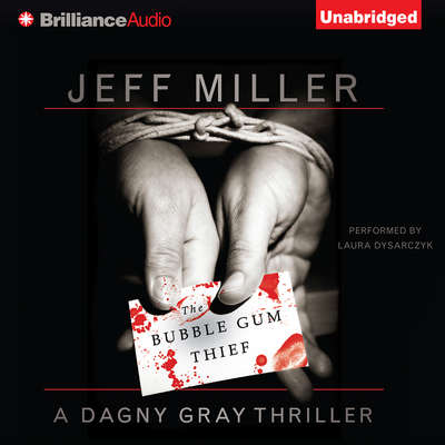 The Bubble Gum Thief Audiobook, by Jeff Miller
