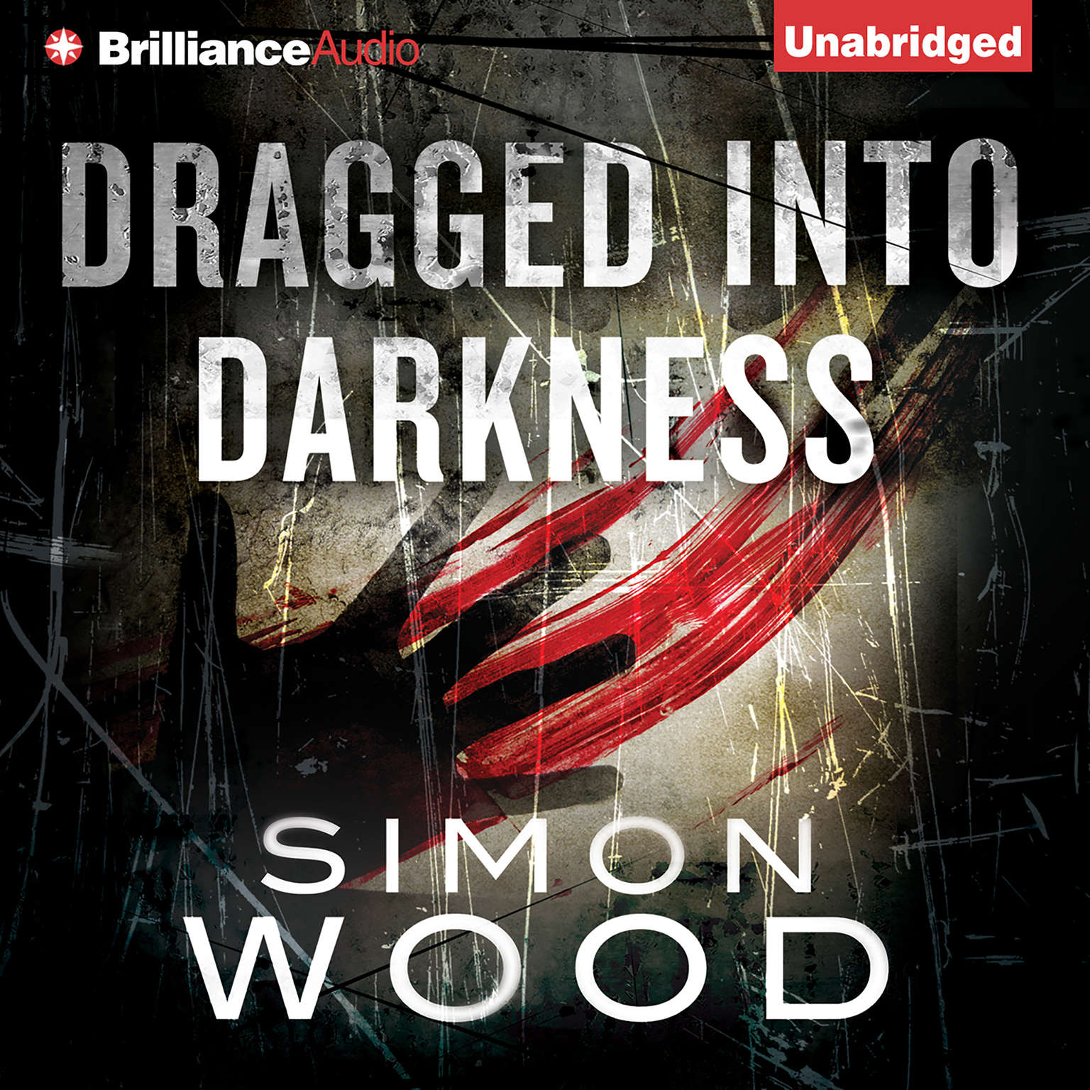 Printable Dragged into Darkness Audiobook Cover Art
