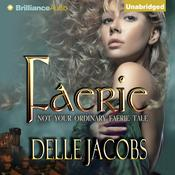 Faerie Audiobook, by Delle Jacobs