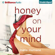 Honey on Your Mind Audiobook, by Maria Murnane