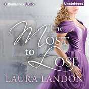 The Most to Lose Audiobook, by Laura Landon