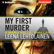 My First Murder Audiobook, by Leena Lehtolainen