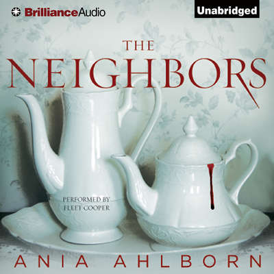 The Neighbors Audiobook, by Ania Ahlborn