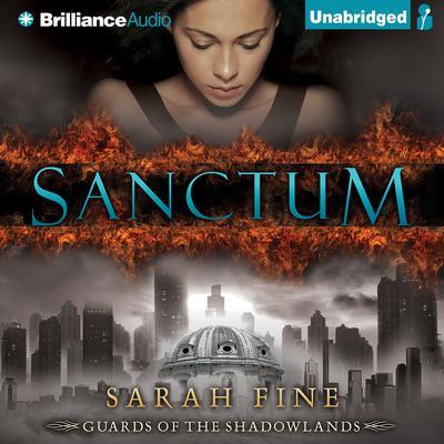 Sanctum Audiobook, by Sarah Fine