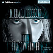The Shadow Hunter Audiobook, by Michael Prescott