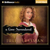 A Love Surrendered: A Novel Audiobook, by Julie Lessman