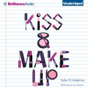 Kiss & Make Up Audiobook, by Katie D. Anderson