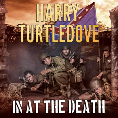 In at the Death  Audiobook, by Harry Turtledove