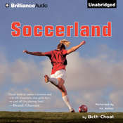 Soccerland Audiobook, by Beth Choat