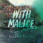With Malice Audiobook, by Eileen Cook