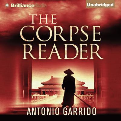 The Corpse Reader Audiobook, by Antonio Garrido