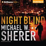 Night Blind Audiobook, by Michael W. Sherer