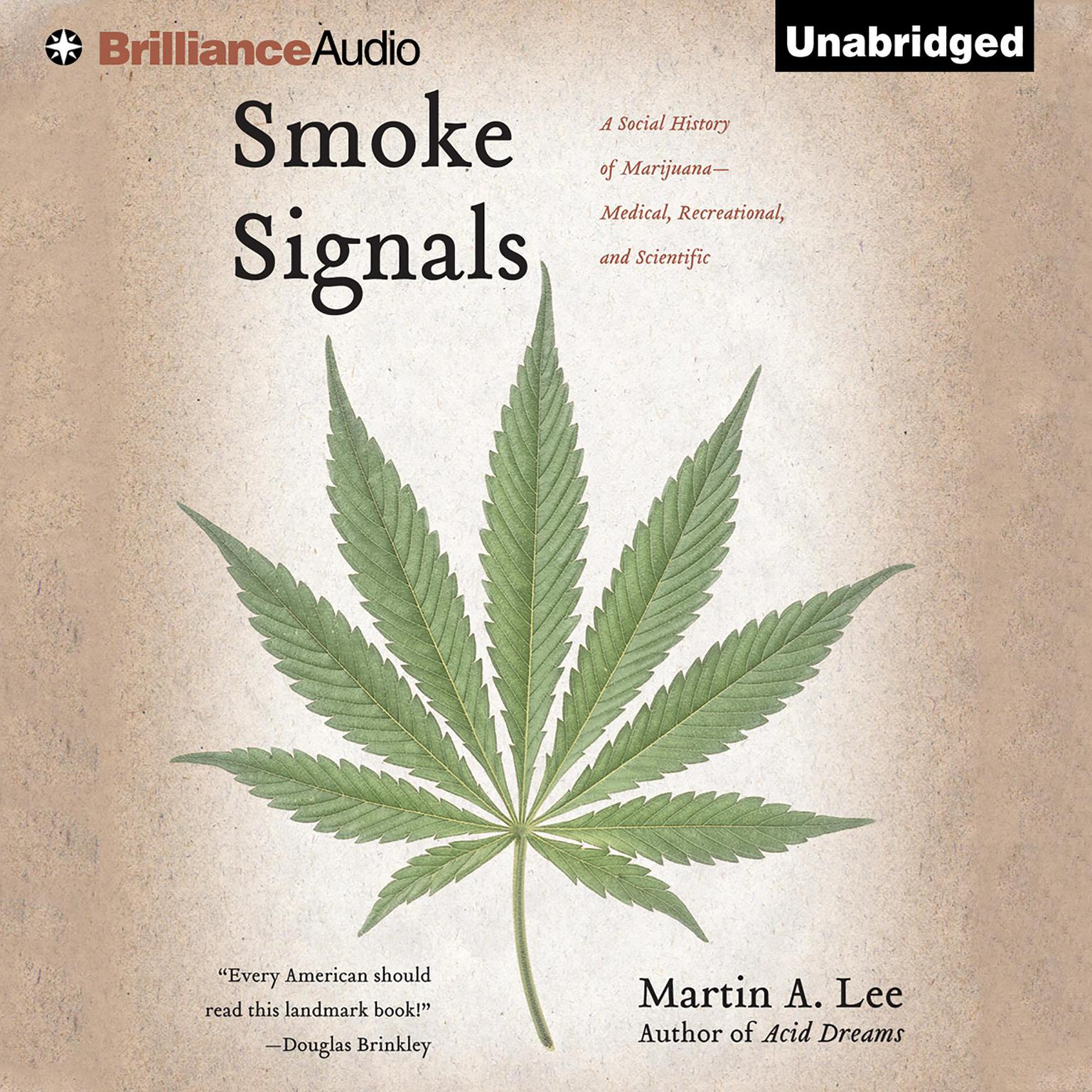 Printable Smoke Signals: A Social History of Marijuana—Medical, Recreational, and Scientific Audiobook Cover Art