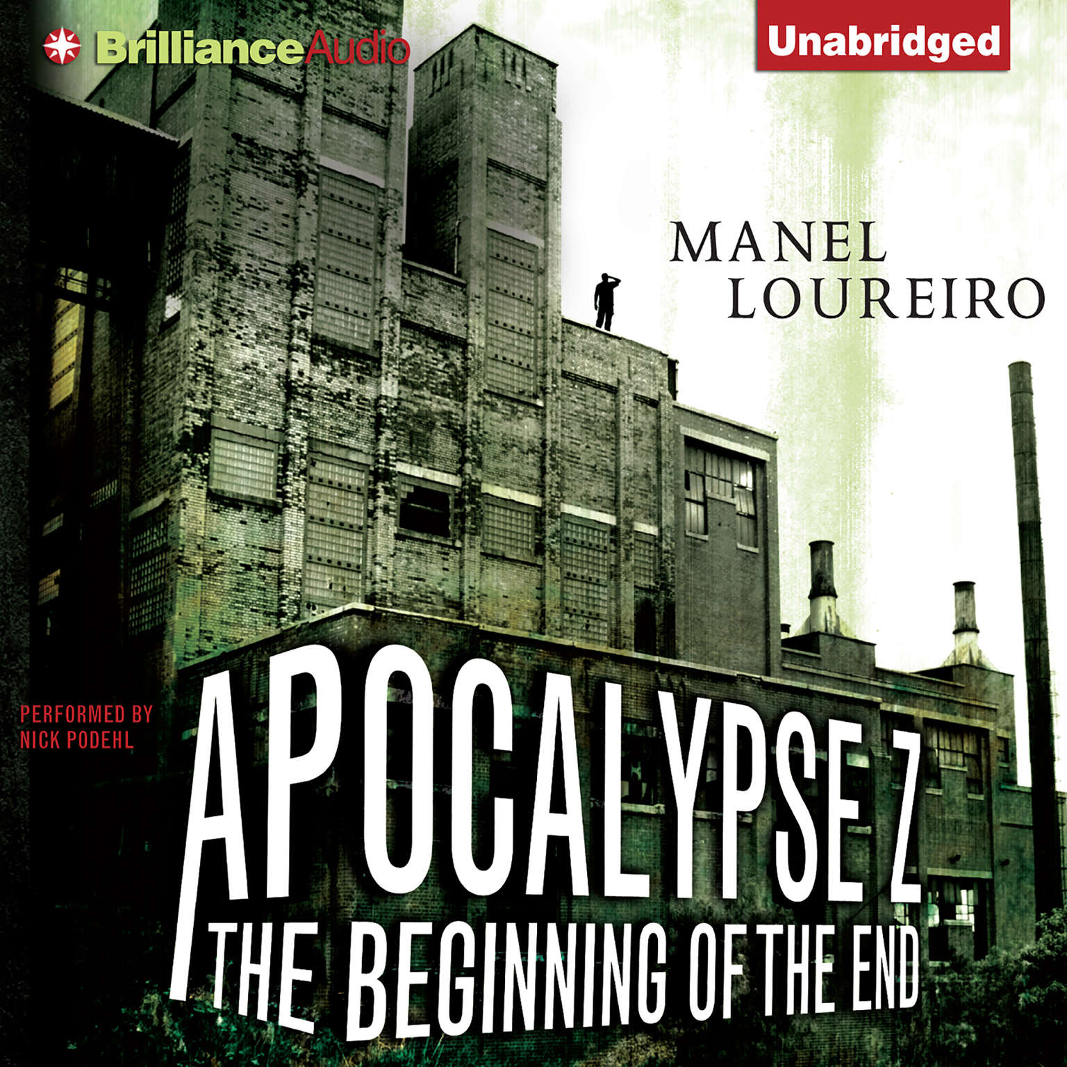 Printable Apocalypse Z: The Beginning of the End Audiobook Cover Art