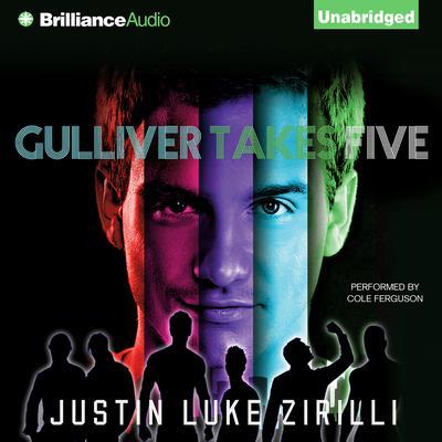 Gulliver Takes Five Audiobook, by Justin Luke Zirilli