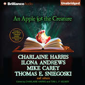 An Apple for the Creature Audiobook, by Charlaine Harris, Toni L. P. Kelner, various authors