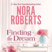 Finding the Dream, by Nora Roberts