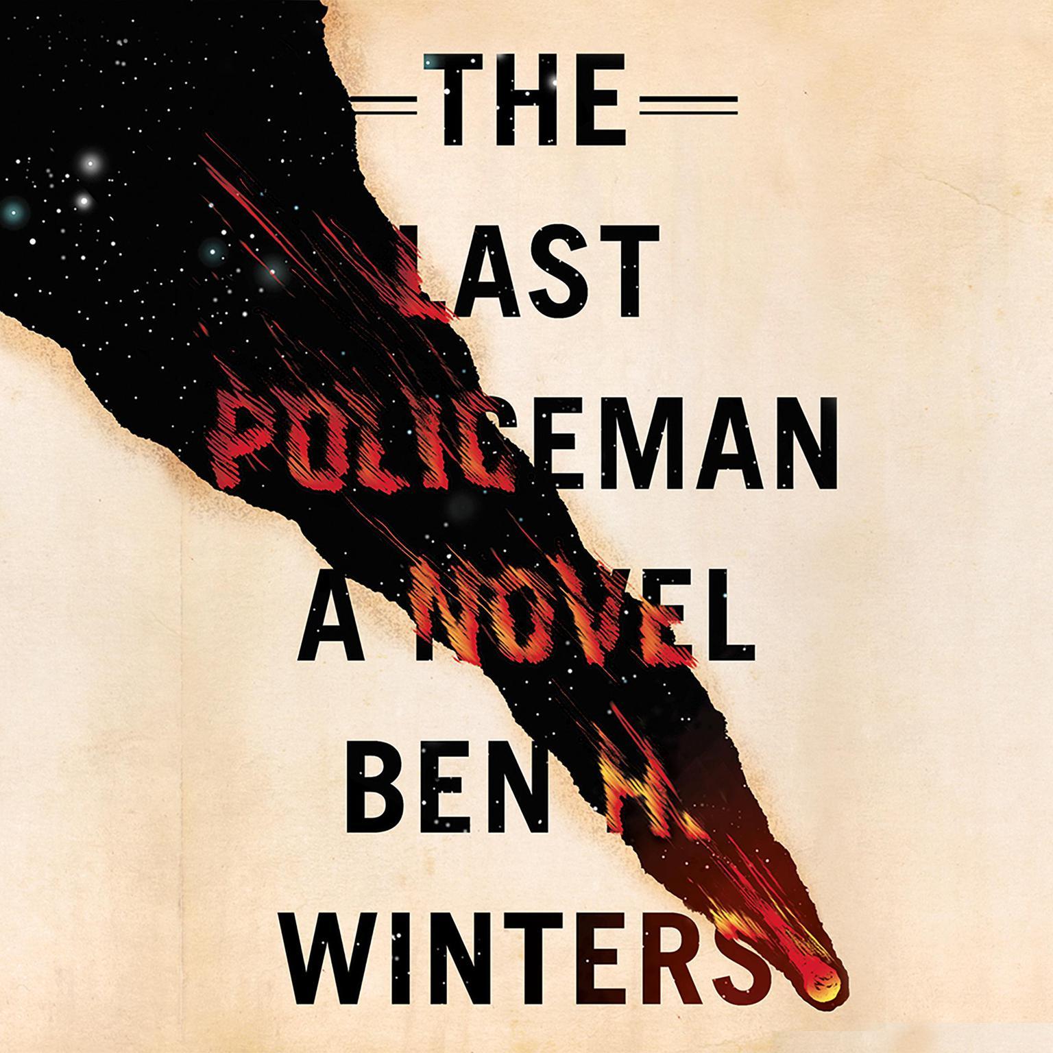 The Last Policeman Audiobook, by Ben H. Winters