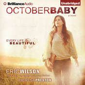 October Baby Audiobook, by Eric Wilson, Theresa Preston