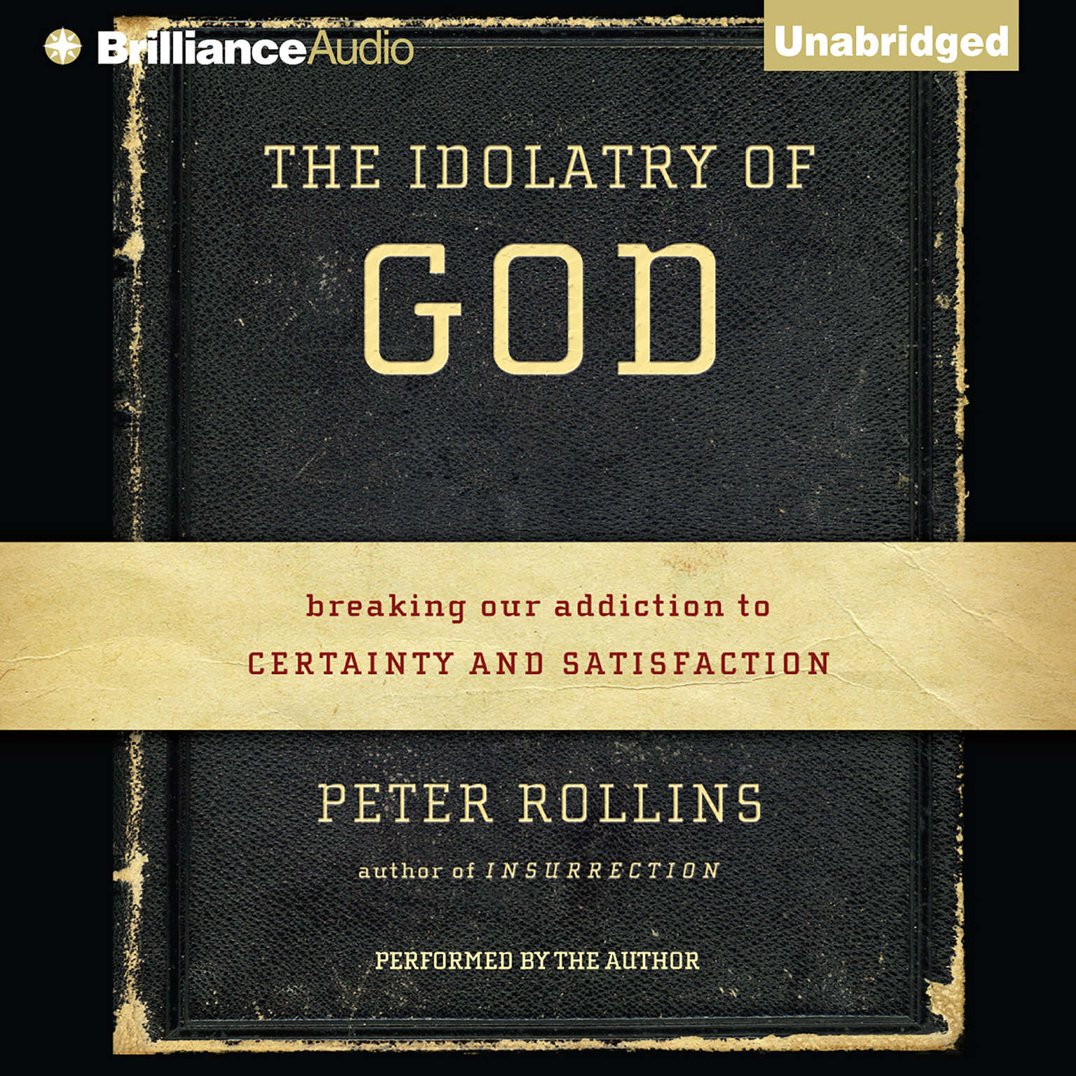 Printable The Idolatry of God: Breaking Our Addiction to Certainty and Satisfaction Audiobook Cover Art