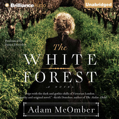The White Forest Audiobook, by Adam McOmber
