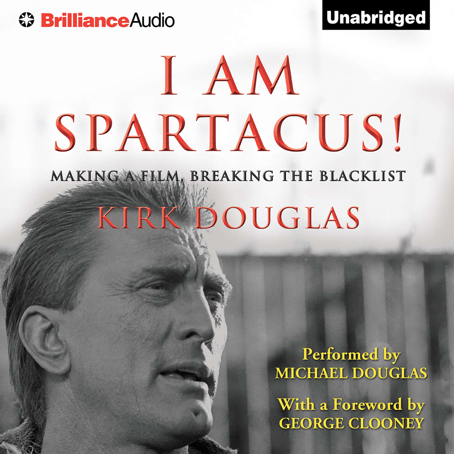 Printable I Am Spartacus!: Making a Film, Breaking the Blacklist Audiobook Cover Art