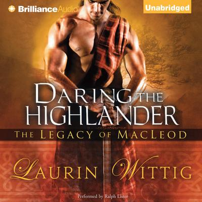 Daring the Highlander Audiobook, by Laurin Wittig