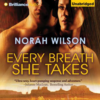 Every Breath She Takes Audiobook, by Norah Wilson