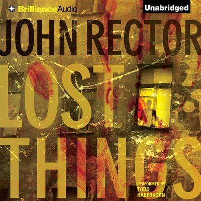 Lost Things Audiobook, by John Rector