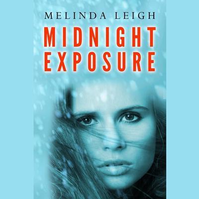 Midnight Exposure Audiobook, by Melinda Leigh
