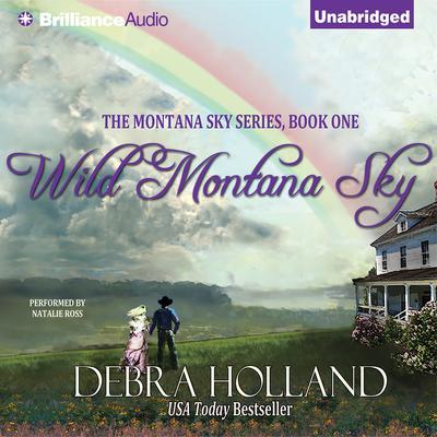Wild Montana Sky Audiobook, by Debra Holland