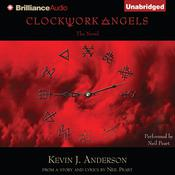 Clockwork Angels: The Novel Audiobook, by Kevin J. Anderson