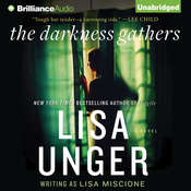 The Darkness Gathers: A Novel Audiobook, by Lisa Unger