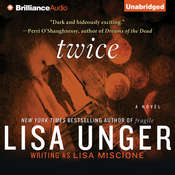 Twice: A Novel Audiobook, by Lisa Unger