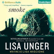 Smoke: A Novel Audiobook, by Lisa Unger