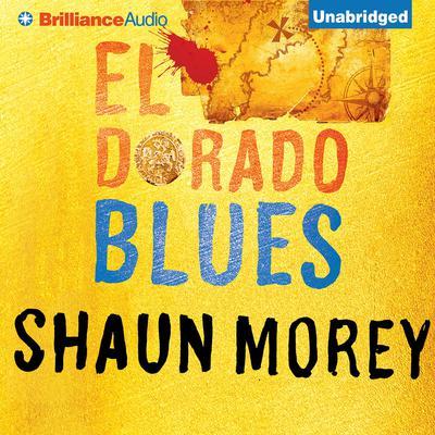El Dorado Blues Audiobook, by Shaun Morey