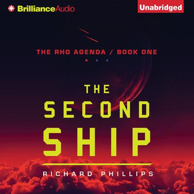The Second Ship Audiobook, by Richard Phillips