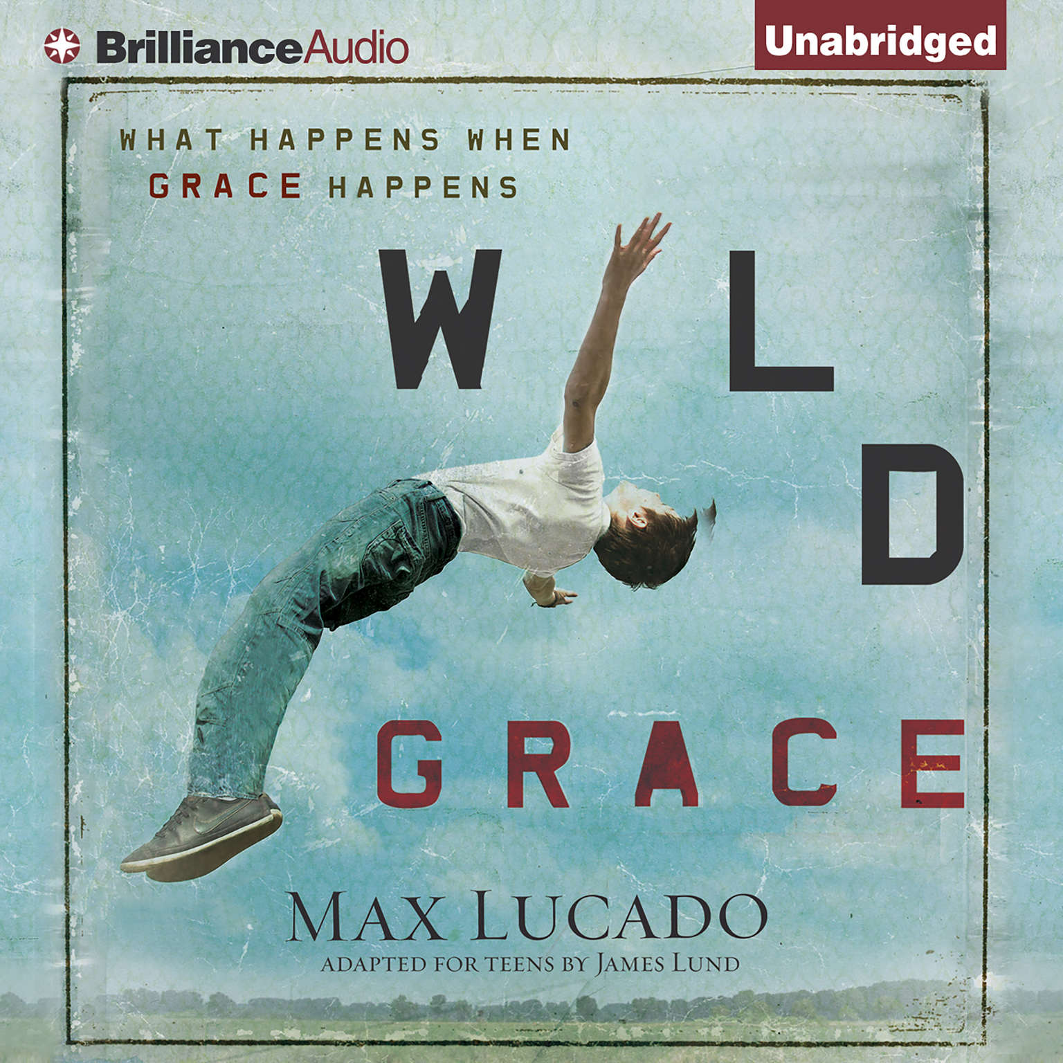 Printable Wild Grace: What Happens When Grace Happens Audiobook Cover Art