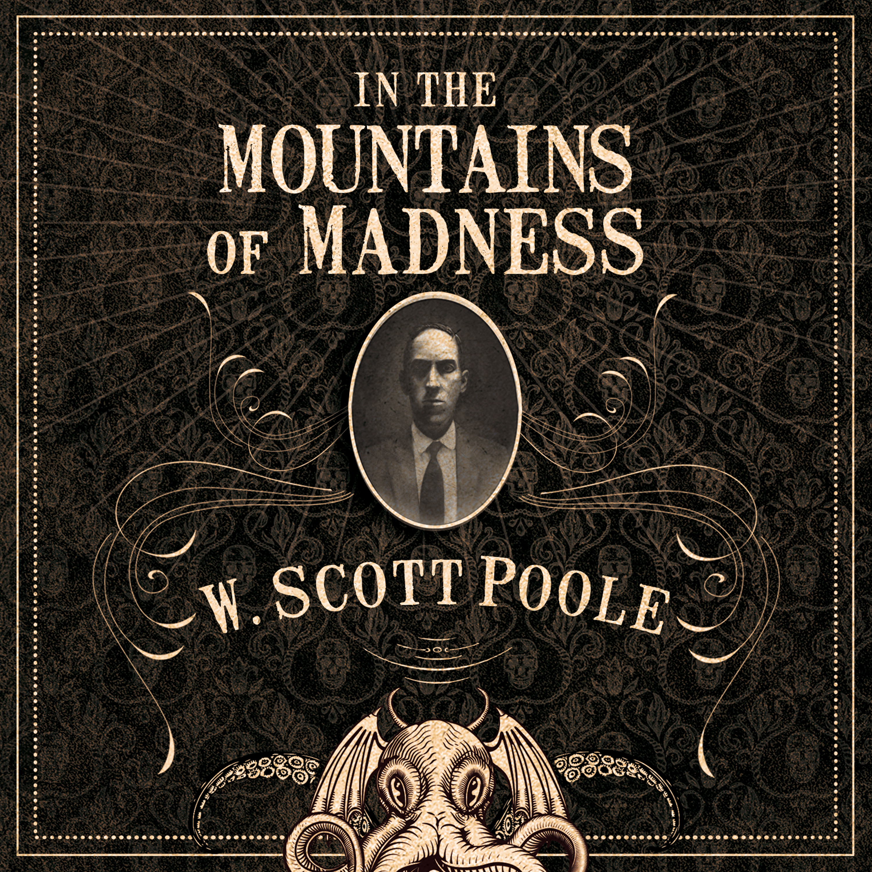 Printable In the Mountains of Madness: The Life, Death, and Extraordinary Afterlife of H.P. Lovecraft Audiobook Cover Art