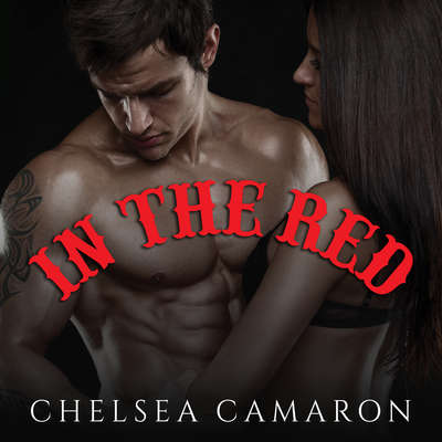 In The Red Audiobook, by Chelsea Camaron