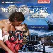 Of Noble Birth Audiobook, by Brenda Novak