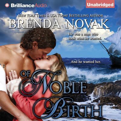 Of Noble Birth Audiobook, by Brenda Novak